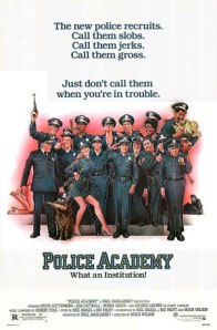 The theatrical release poster for Police Academy, which was drawn by famed poster artist Drew Struzman