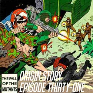 Origin Story Episode 31 Website Cover