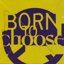 Born to Choose cover