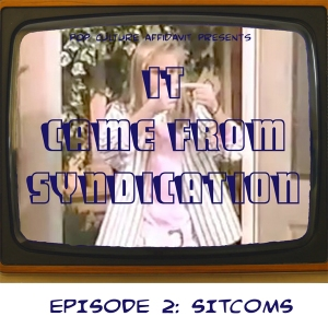 It Came from Syndication Episode 2 Website Cover.jpg