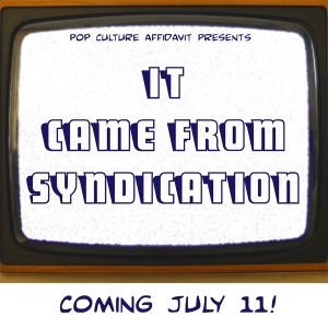It Came from Syndication Trailer Logo for Website