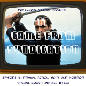 It Came from Syndication Episode 6 Website Cover